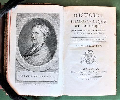 RAYNAL,  G.T. - Histoire philosophique et politique des établissements et du commerce des Européens dans les deux Indes.